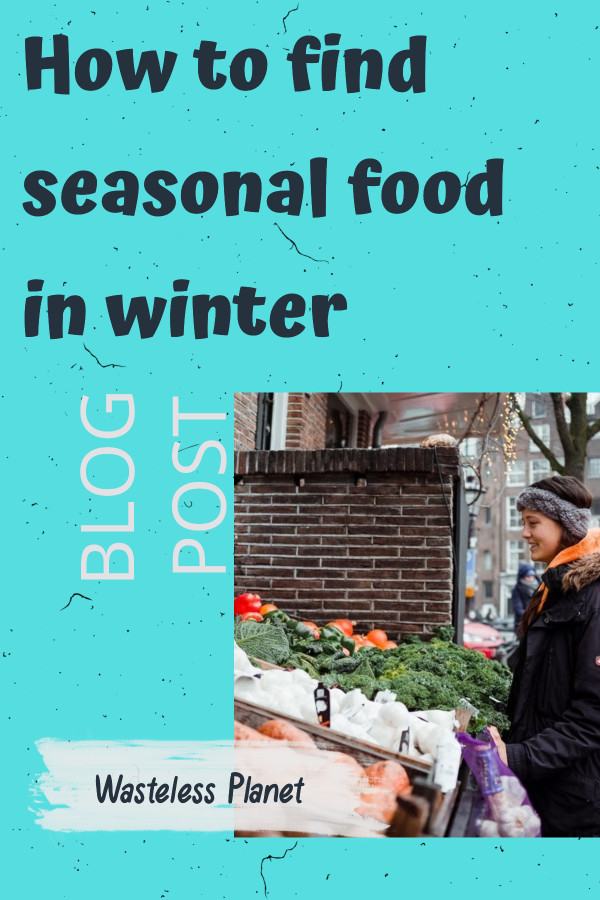 Learn how to find seasonal food in winter: what to eat, where to buy it or how to grow it. Eating seasonally and locally is healthy, sustainable, and cheaper.  With some new knowledge, some planning and some dedication you\'ll not only get used to eating seasonally and locally, but you\'ll also even enjoy it!  #wintervegetables #seasonalfood #farmersmarket