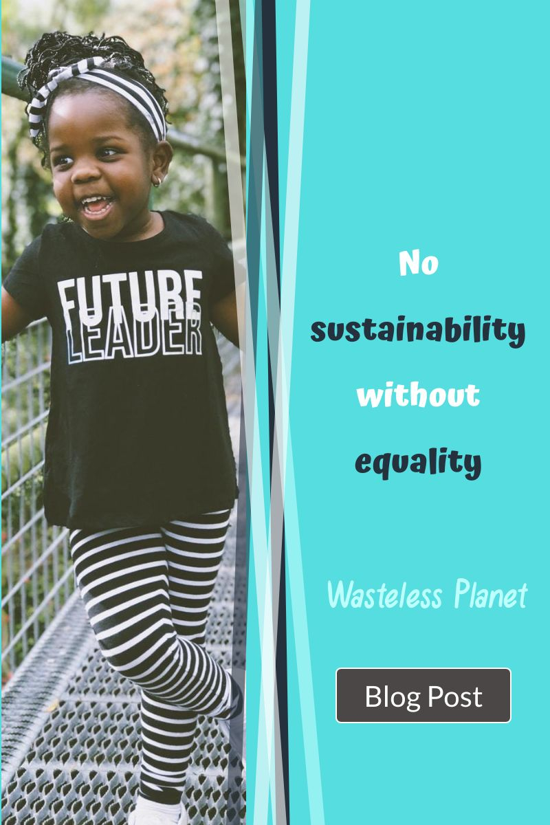 No sustainability without equality